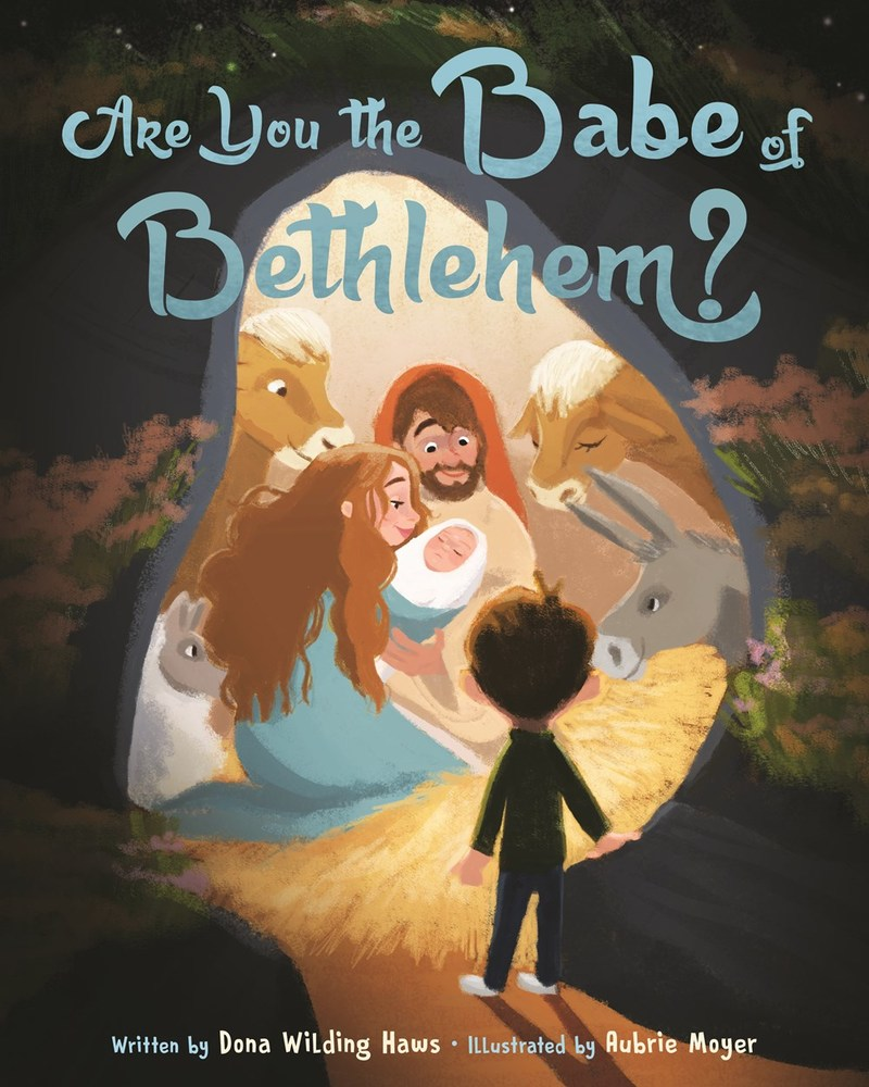Are you the babe of bethlehem