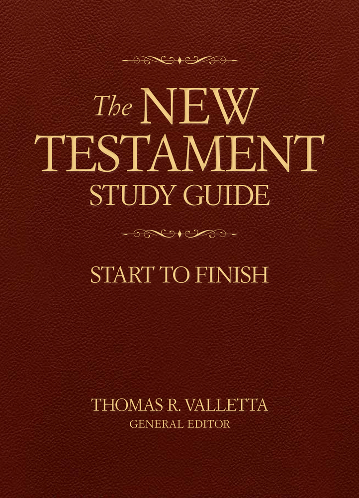 The New Testament Study Guide: Start to Finish - Deseret Book