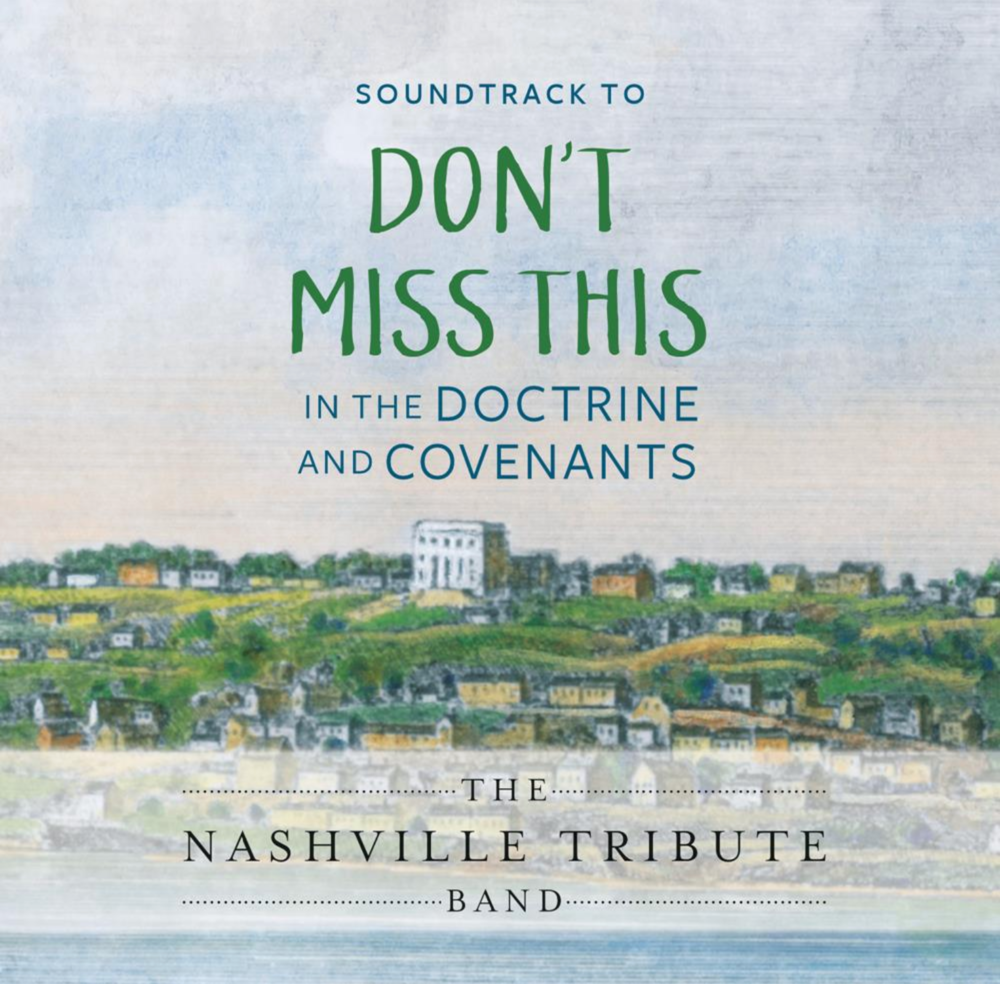 Don't Miss This in the Doctrine and Covenants Soundtrack